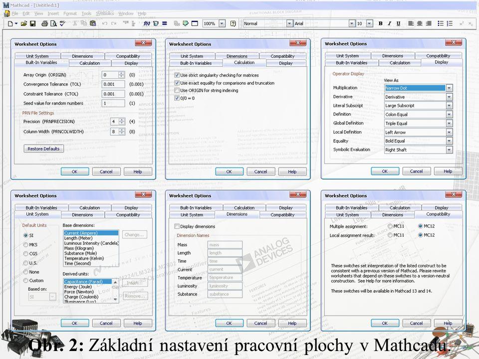 Obr. 2: Základní nastavení pracovní plochy v Mathcadu.
