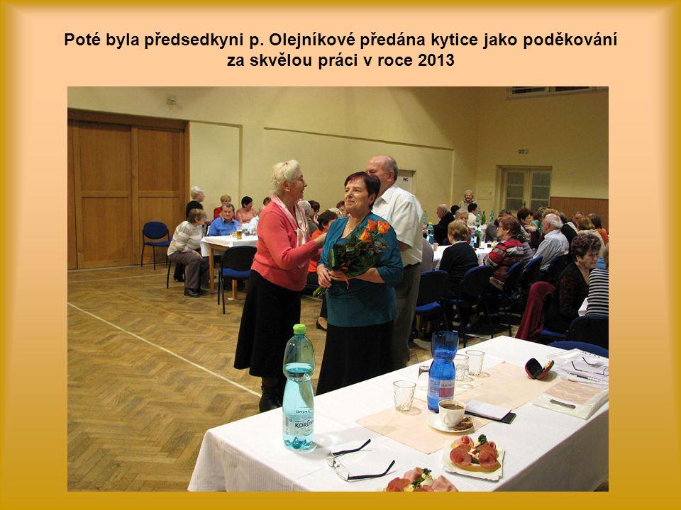 Schůzi zahájila a vedla předsedkyně Senior klubu paní Milada Olejníková