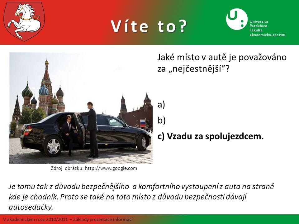 """Jaké místo v autě je považováno za """"nejčestnější""""? a) b) c) Vzadu za spolujezdcem. Zdroj obrázku: http://www.google.com Je tomu tak z důvodu bezpečněj"""