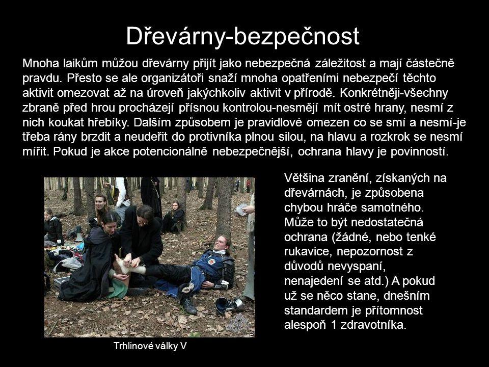 Dřevárny-bitva Bitva, nejčastější typ akce v Čechách najitelný a zároveň naprostá česká rarita.