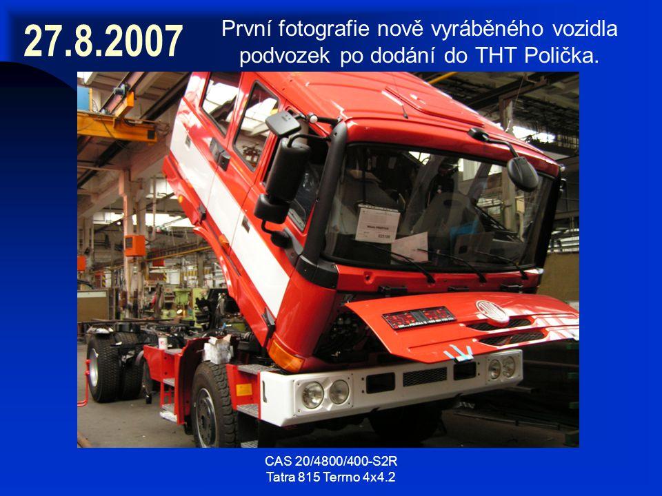 CAS 20/4800/400-S2R Tatra 815 Terrno 4x4.2 27.8.2007 První fotografie nově vyráběného vozidla podvozek po dodání do THT Polička.
