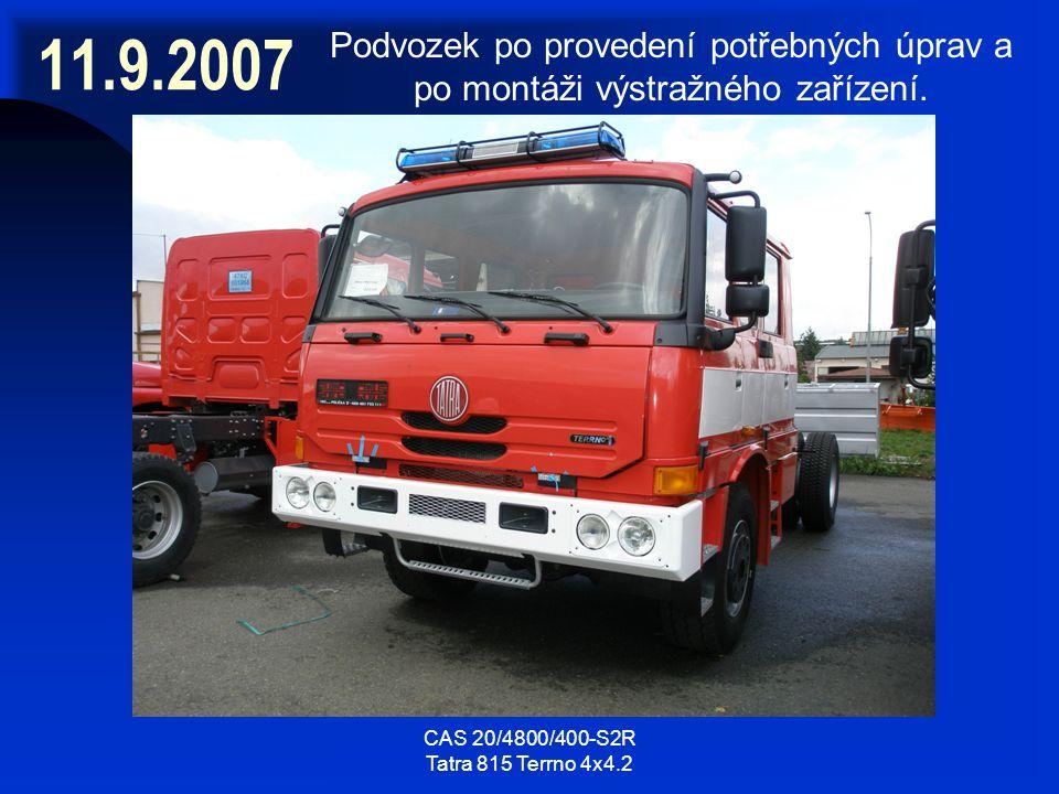 CAS 20/4800/400-S2R Tatra 815 Terrno 4x4.2 11.9.2007 Podvozek po provedení potřebných úprav a po montáži výstražného zařízení.