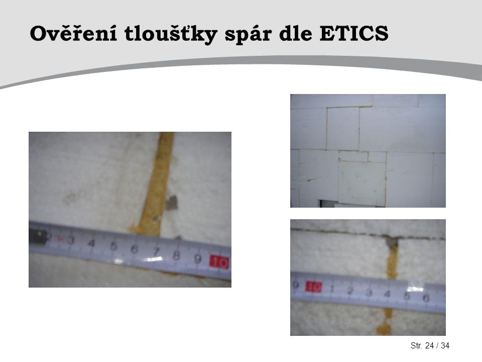 Ověření tloušťky spár dle ETICS Str. 24 / 34
