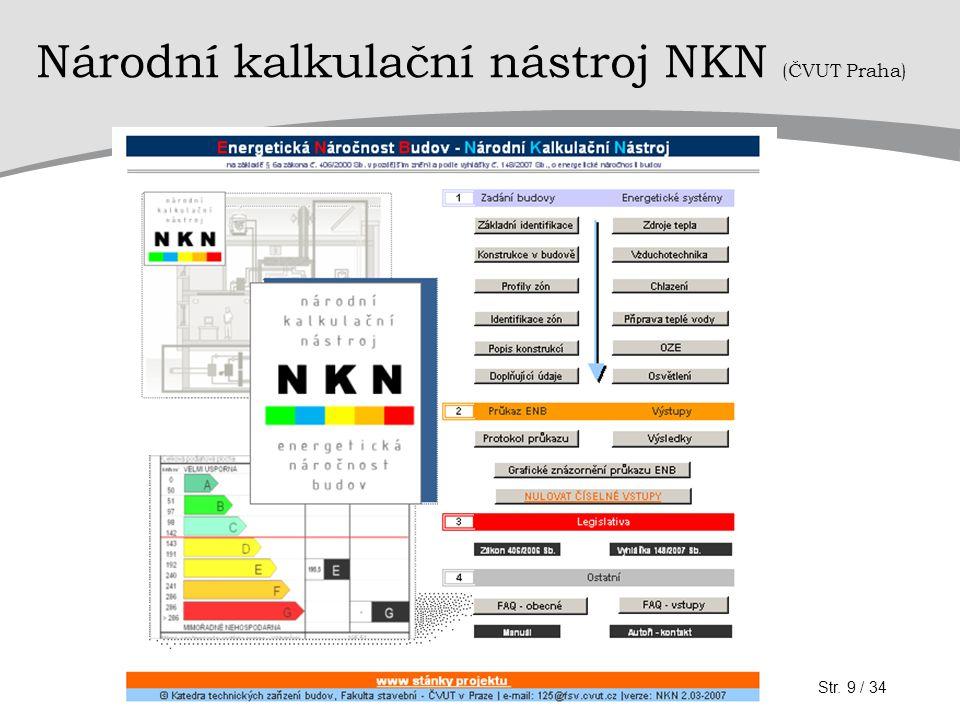 Národní kalkulační nástroj NKN (ČVUT Praha) Str. 9 / 34