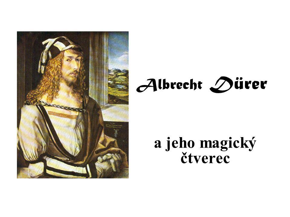 Albrecht Dürer a jeho magický čtverec