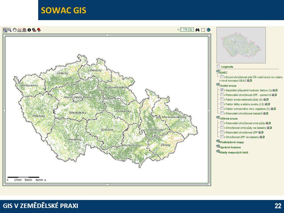 GIS V ZEMĚDĚLSKÉ PRAXI 22 SOWAC GIS