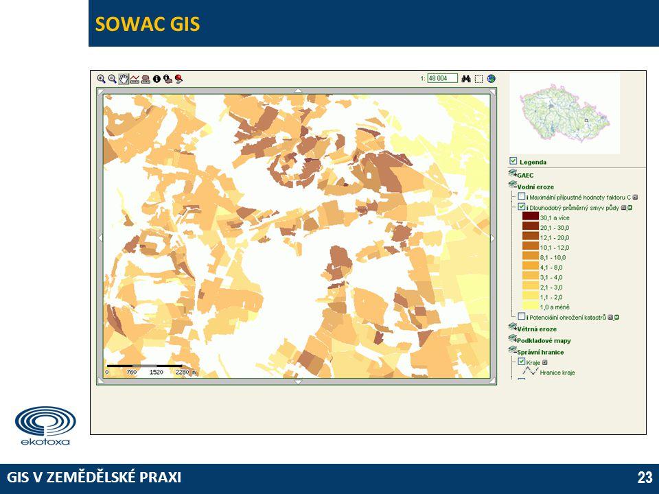 GIS V ZEMĚDĚLSKÉ PRAXI 23 SOWAC GIS