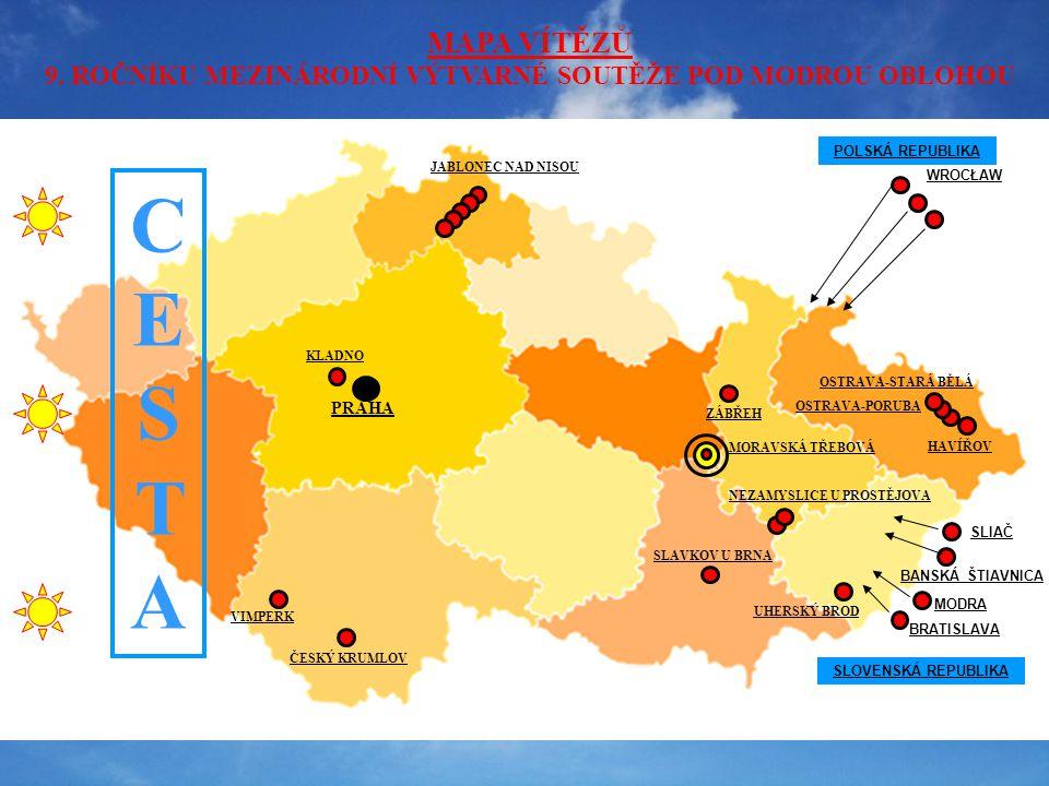 HAVÍŘOV POLSKÁ REPUBLIKA WROCŁAW SLOVENSKÁ REPUBLIKA SLIAČ BANSKÁ ŠTIAVNICA BRATISLAVA MORAVSKÁ TŘEBOVÁ ZÁBŘEH JABLONEC NAD NISOU PRAHA ČESKÝ KRUMLOV