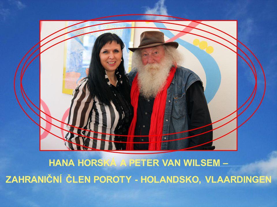 HANA HORSKÁ A PETER VAN WILSEM – ZAHRANIČNÍ ČLEN POROTY - HOLANDSKO, VLAARDINGEN