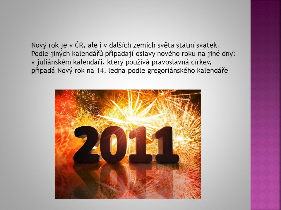 1.leden: První oficiální den roku Gregoriánského kalendáře, používaný v největším počtu zemí.