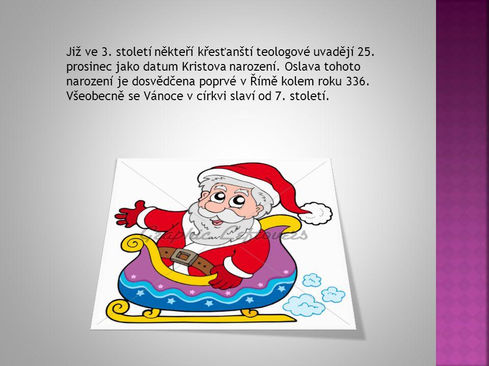 V Česku je však za vrchol Vánoc považován Štědrý den, 24.