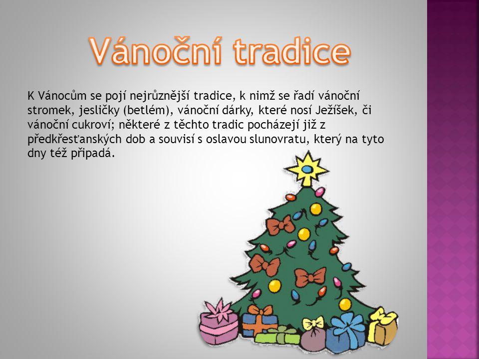 Vánoční stromeček je vedle jesliček nejznámějším symbolem Vánoc.