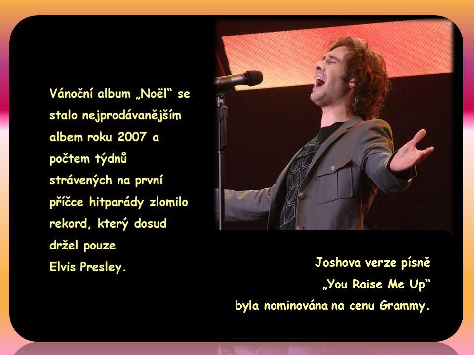 """Joshova verze písně """"You Raise Me Up byla nominována na cenu Grammy."""