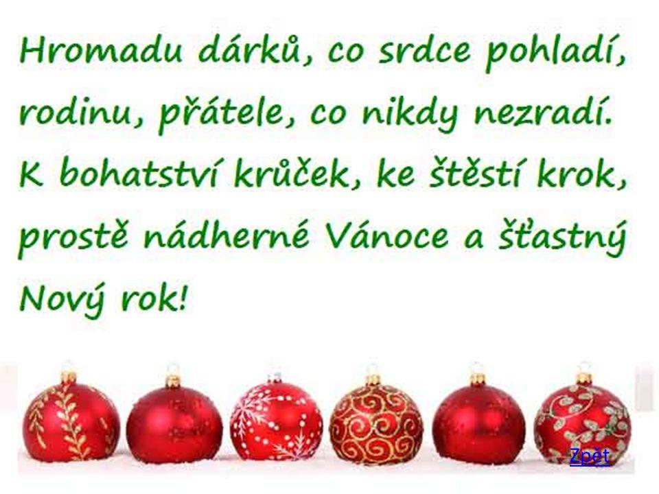 Příjemné prožití vánočních svátků, využití darovaných dárků.
