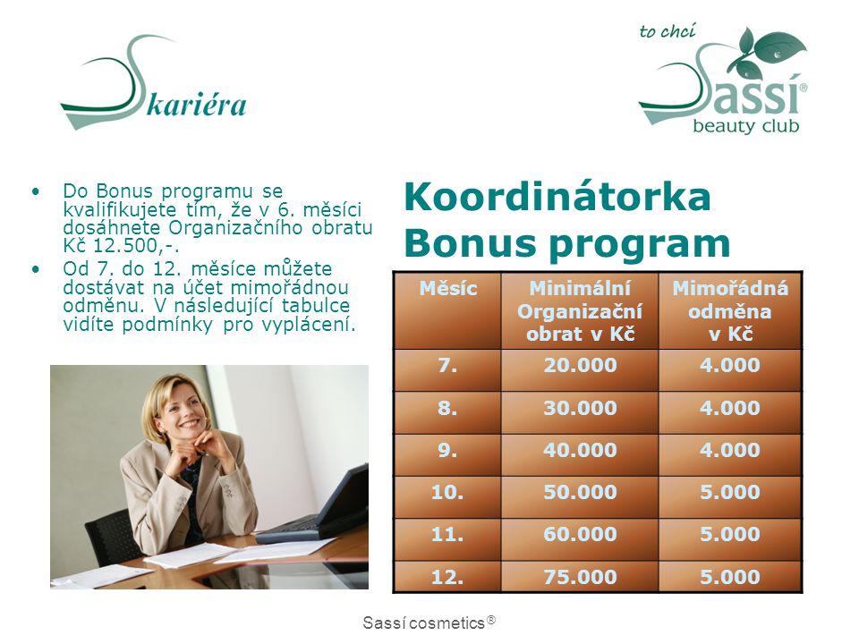 Koordinátorka Bonus program •Do Bonus programu se kvalifikujete tím, že v 6.