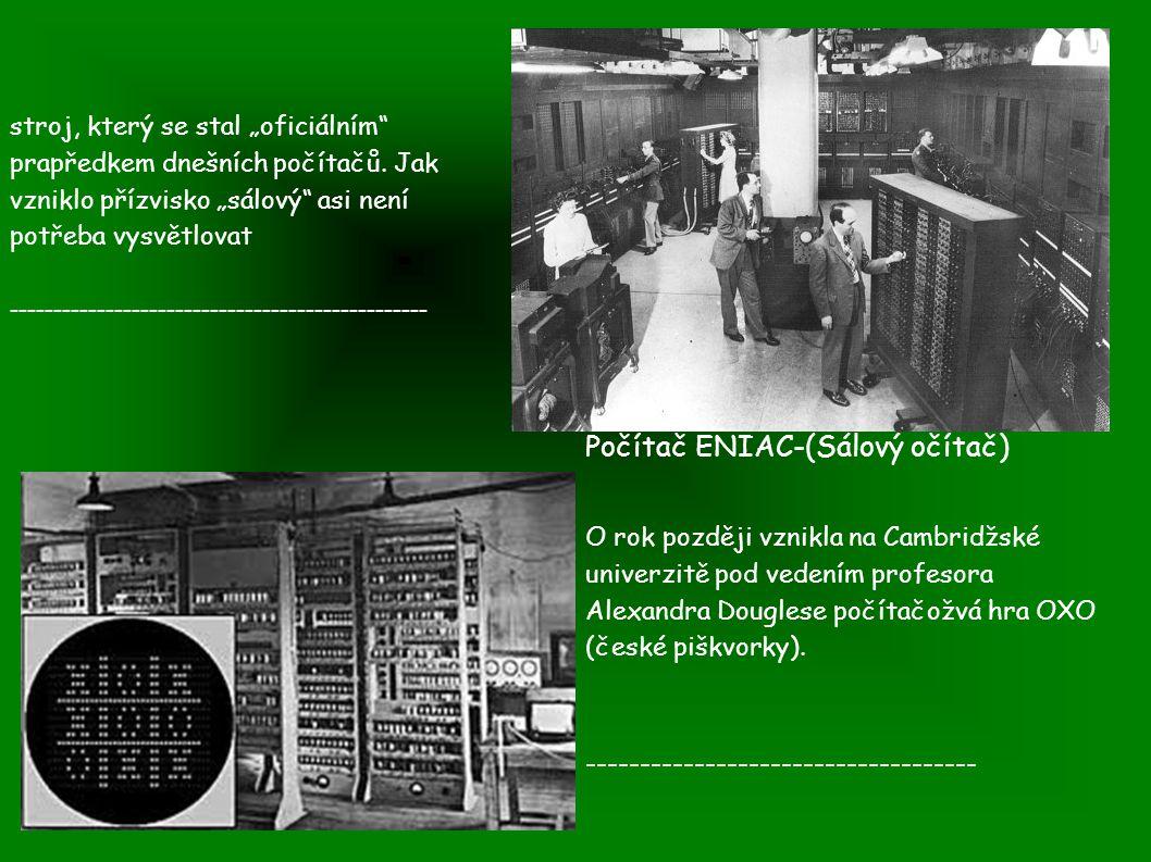 """Počítač ENIAC-(Sálový očítač) stroj, který se stal """"oficiálním prapředkem dnešních počítačů."""