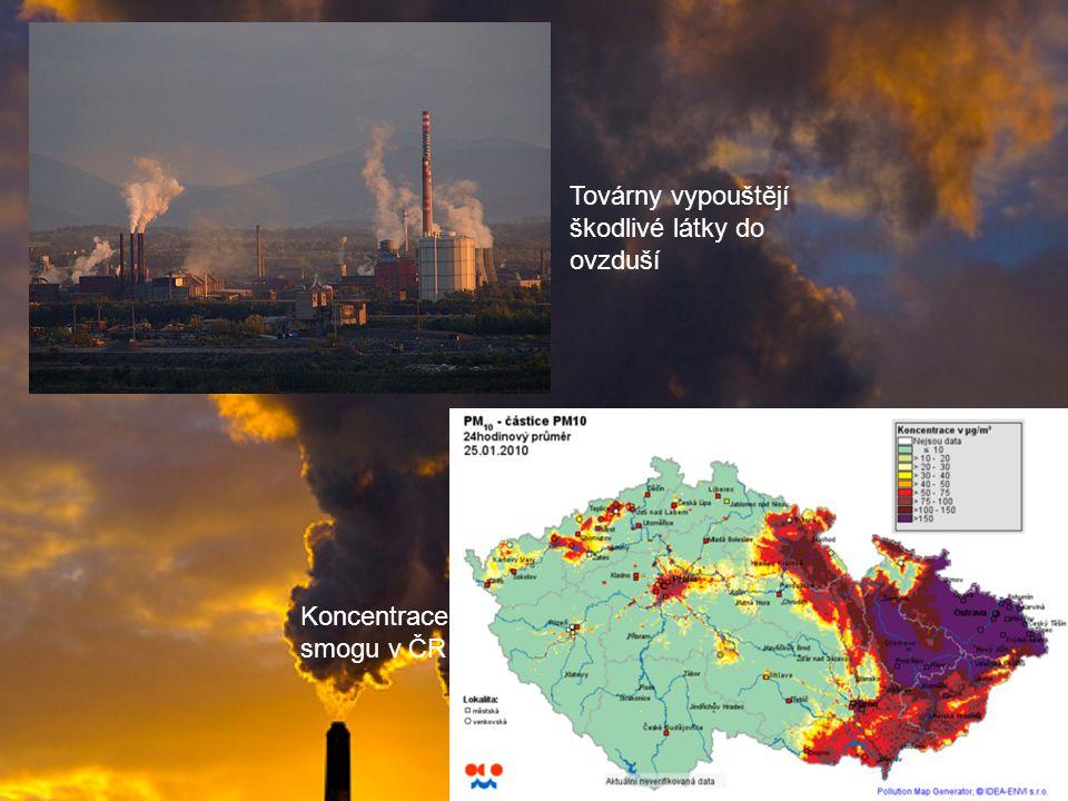 Továrny vypouštějí škodlivé látky do ovzduší Koncentrace smogu v ČR
