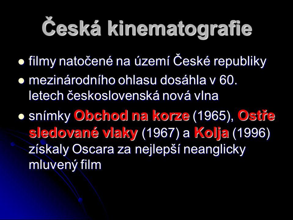 Česká kinematografie ffffilmy natočené na území České republiky mmmmezinárodního ohlasu dosáhla v 60.