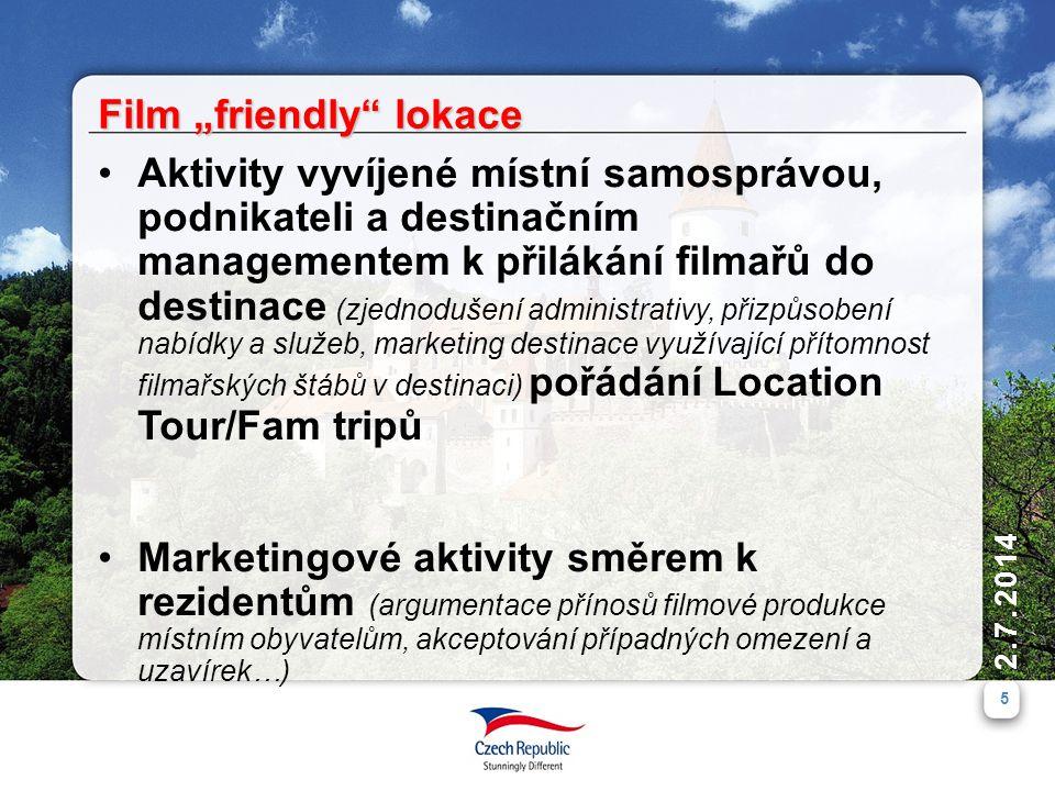 """2.7.2014 5 •Aktivity vyvíjené místní samosprávou, podnikateli a destinačním managementem k přilákání filmařů do destinace (zjednodušení administrativy, přizpůsobení nabídky a služeb, marketing destinace využívající přítomnost filmařských štábů v destinaci) pořádání Location Tour/Fam tripů •Marketingové aktivity směrem k rezidentům (argumentace přínosů filmové produkce místním obyvatelům, akceptování případných omezení a uzavírek…) Film """"friendly lokace"""