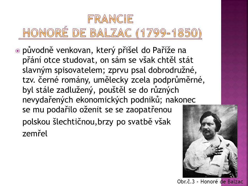  původně venkovan, který přišel do Paříže na přání otce studovat, on sám se však chtěl stát slavným spisovatelem; zprvu psal dobrodružné, tzv. černé