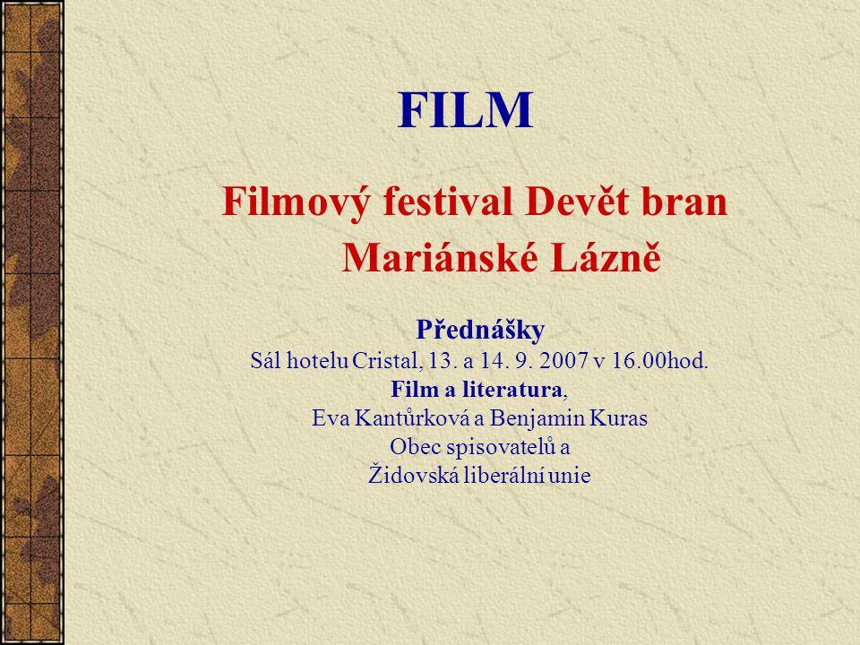 FILM Filmový festival Devět bran Mariánské Lázně Přednášky Sál hotelu Cristal, 13.