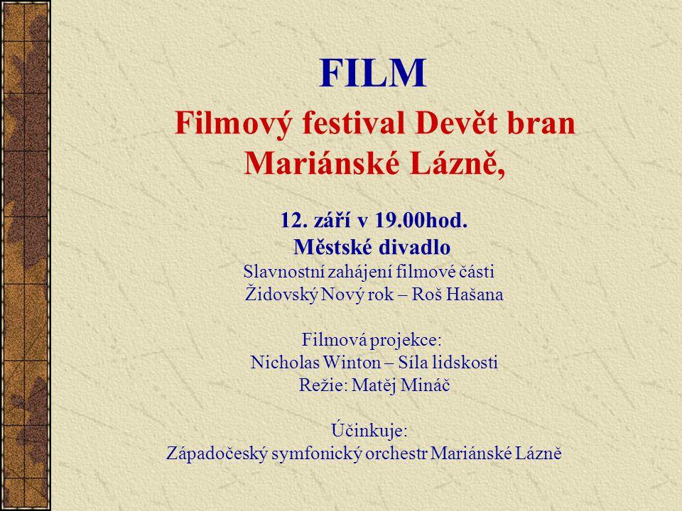 FILM Filmový festival Devět bran Mariánské Lázně, 12.