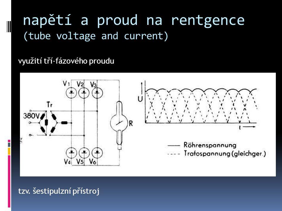 napětí a proud na rentgence (tube voltage and current) využití tří-fázového proudu tzv. šestipulzní přístroj