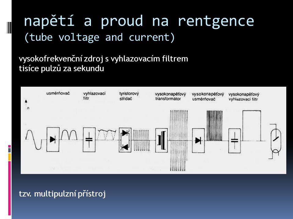 napětí a proud na rentgence (tube voltage and current) vysokofrekvenční zdroj s vyhlazovacím filtrem tisíce pulzů za sekundu tzv. multipulzní přístroj