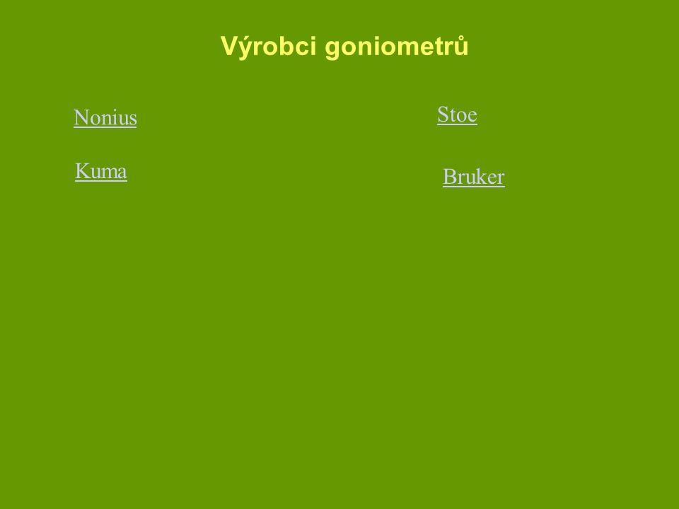 Výrobci goniometrů Nonius Kuma Bruker Stoe