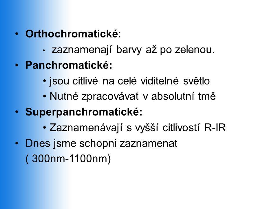 •Orthochromatické: • zaznamenají barvy až po zelenou.