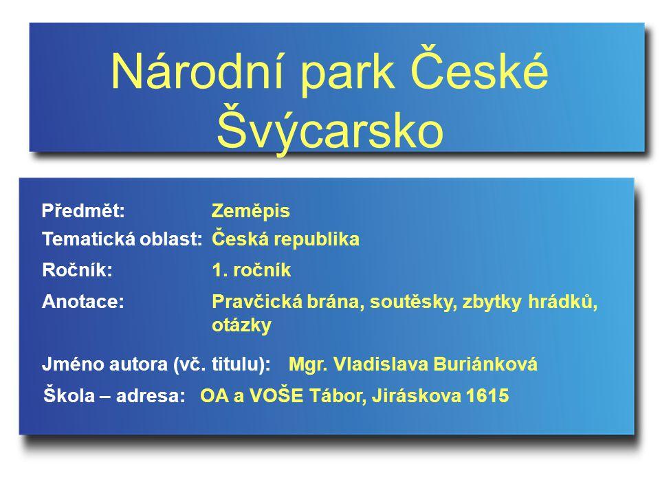 Národní park České Švýcarsko Jméno autora (vč.