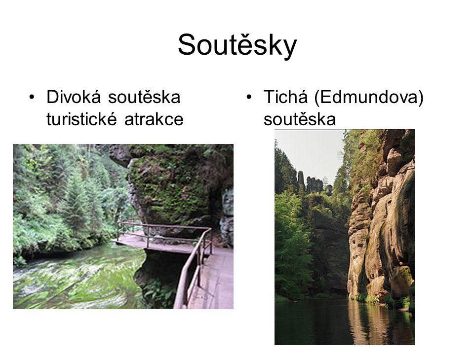 Soutěsky •Divoká soutěska turistické atrakce •Tichá (Edmundova) soutěska