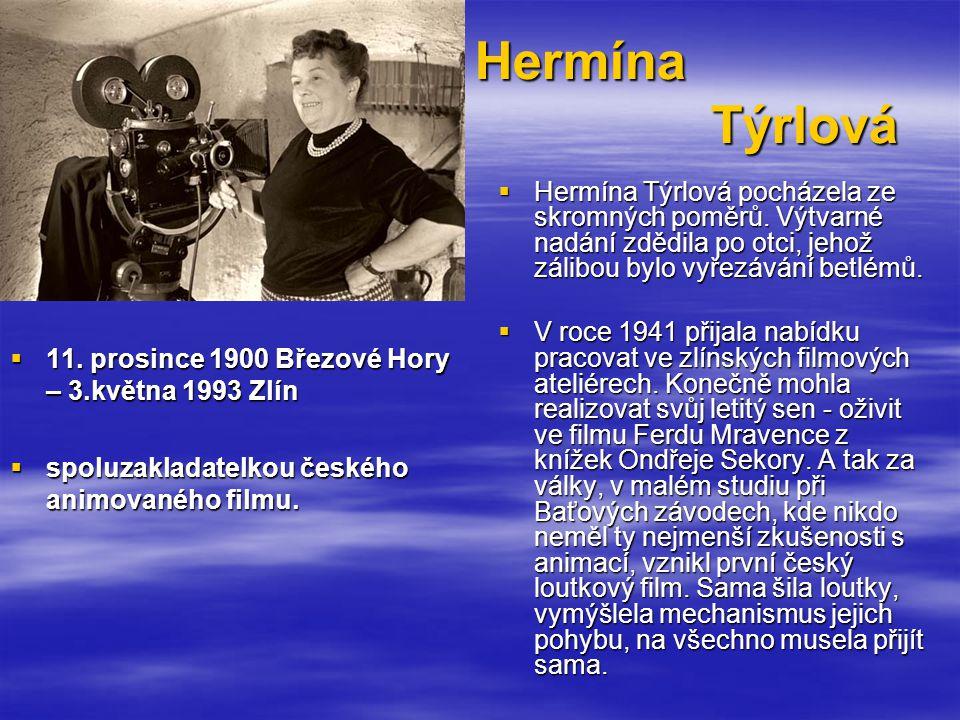 Hermína Týrlová  11.
