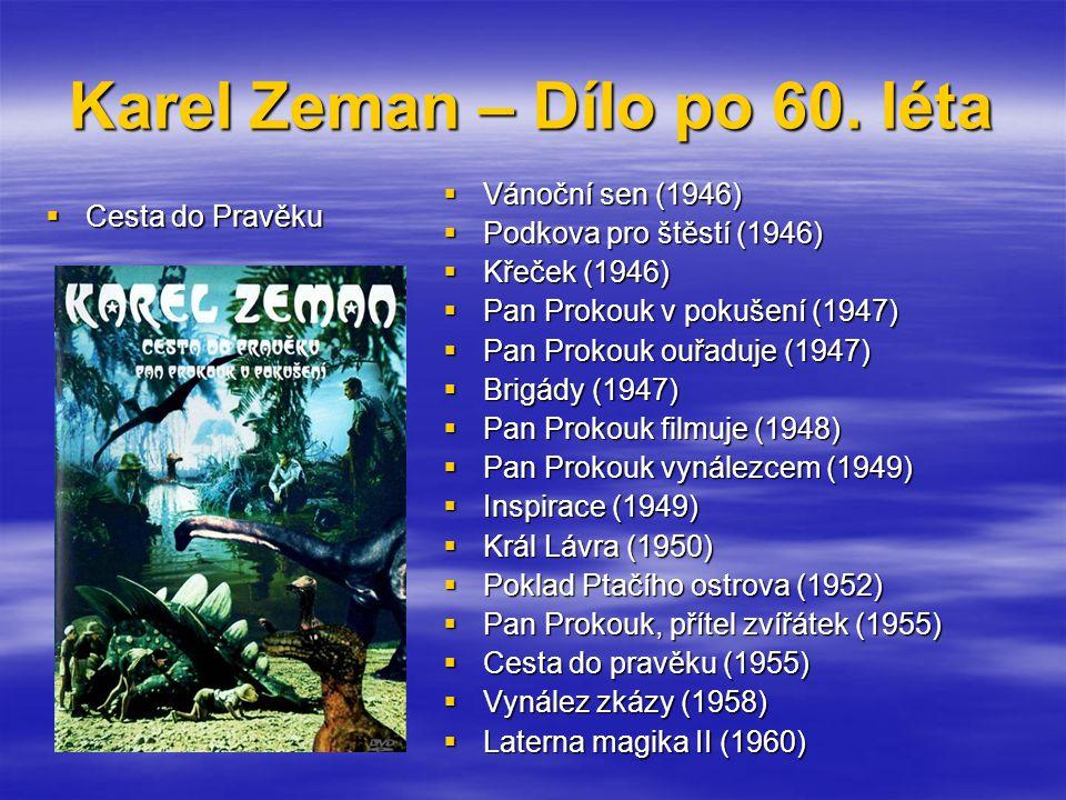 Karel Zeman – Dílo po 60.