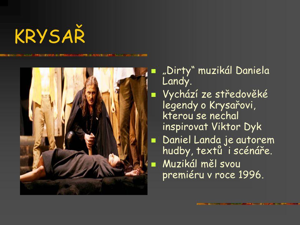 """KRYSAŘ  """"Dirty"""" muzikál Daniela Landy.  Vychází ze středověké legendy o Krysařovi, kterou se nechal inspirovat Viktor Dyk  Daniel Landa je autorem"""
