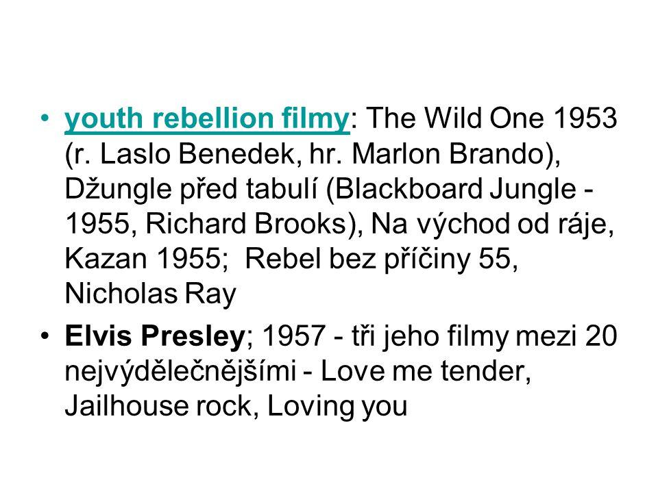 •producent Sam Katzman •1956– Rock around the clock •Do konce roku 56 – 6 rock´n´rollových filmů následovaly další rockn´rolllové filmy – např.