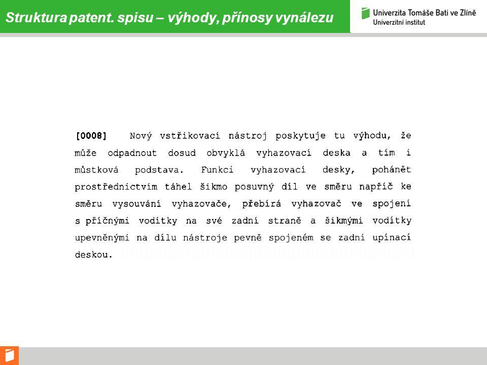 Struktura patent. spisu – výhody, přínosy vynálezu