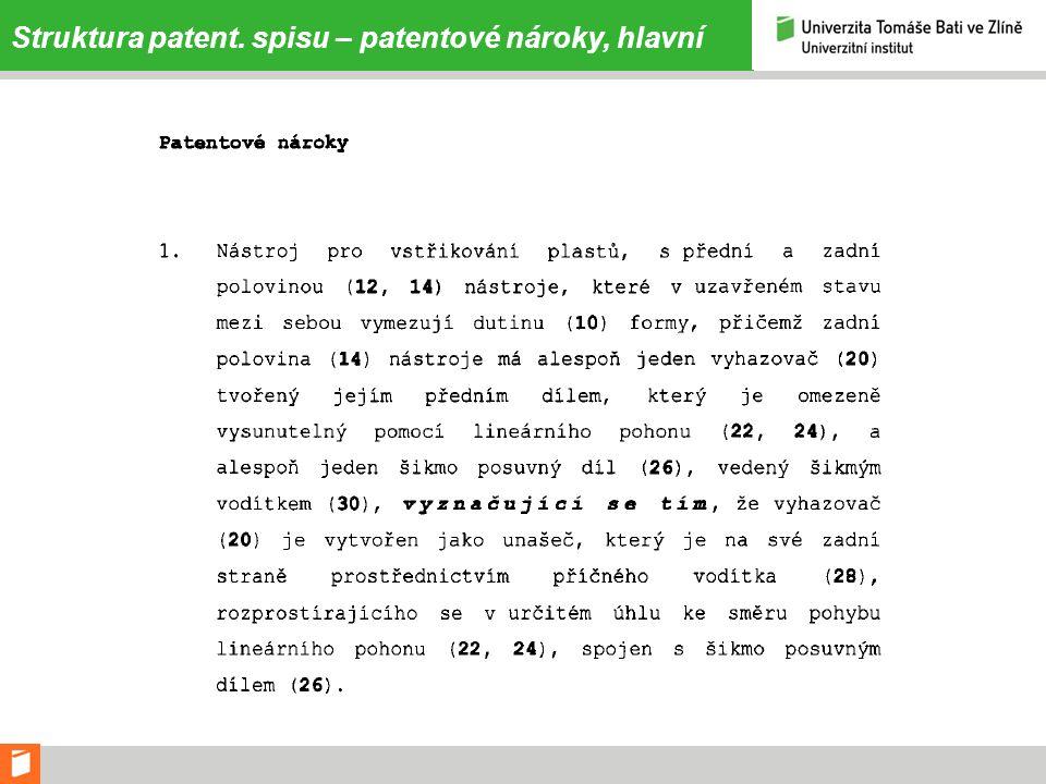 Struktura patent. spisu – patentové nároky, hlavní