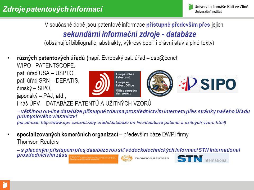 Zdroje patentových informací V současné době jsou patentové informace přístupné především přes jejich sekundární informační zdroje - databáze (obsahující bibliografie, abstrakty, výkresy popř.