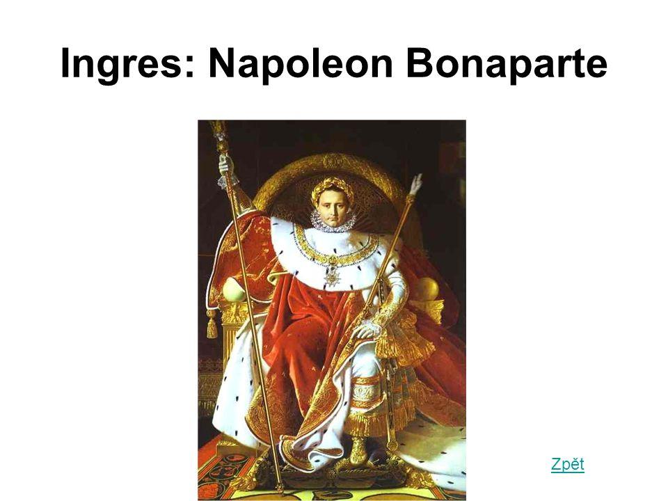 Ingres: Napoleon Bonaparte Zpět