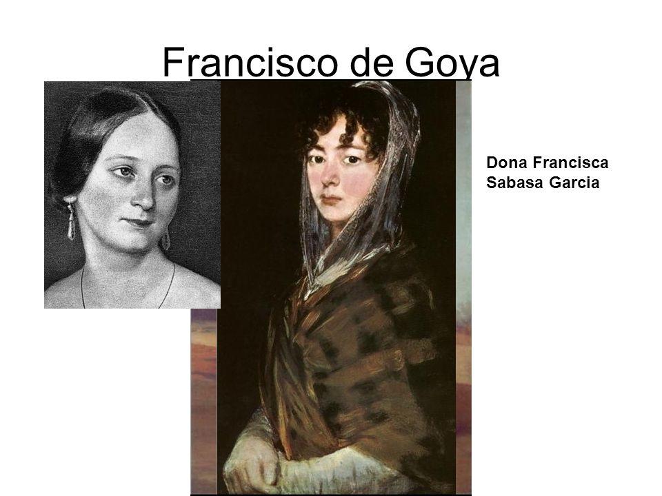 Francisco de Goya Dona Francisca Sabasa Garcia