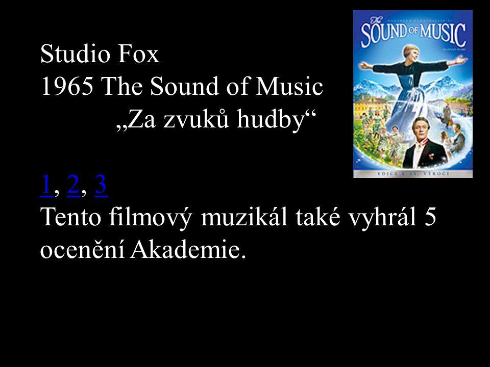"""Studio Fox 1965 The Sound of Music """"Za zvuků hudby 11, 2, 323 Tento filmový muzikál také vyhrál 5 ocenění Akademie."""
