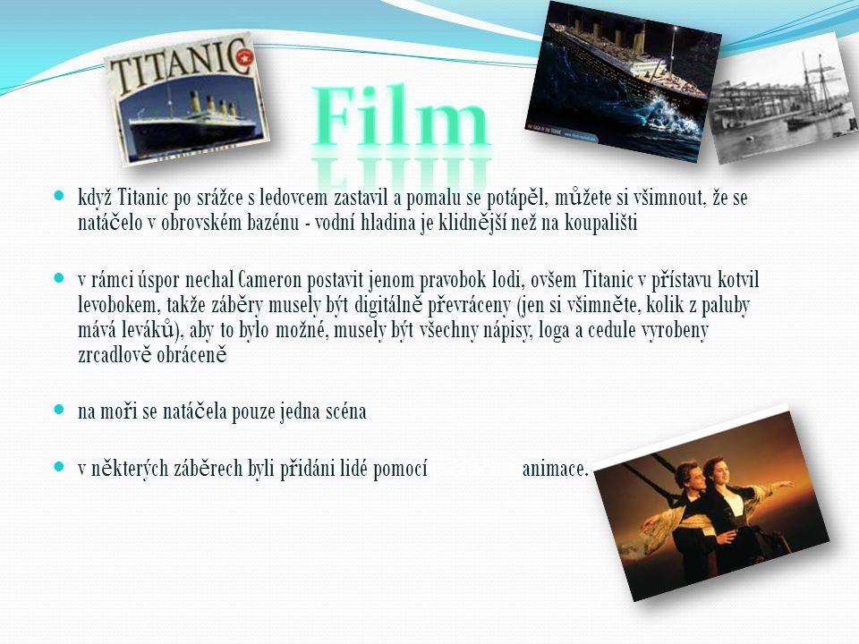  tragédie Titanicu byla ztvárn ě na do jednoho z nejvíce oce ň ovaných film ů  je to film s nejv ě tším po č tem nominací na Oskara, který nevyhrál