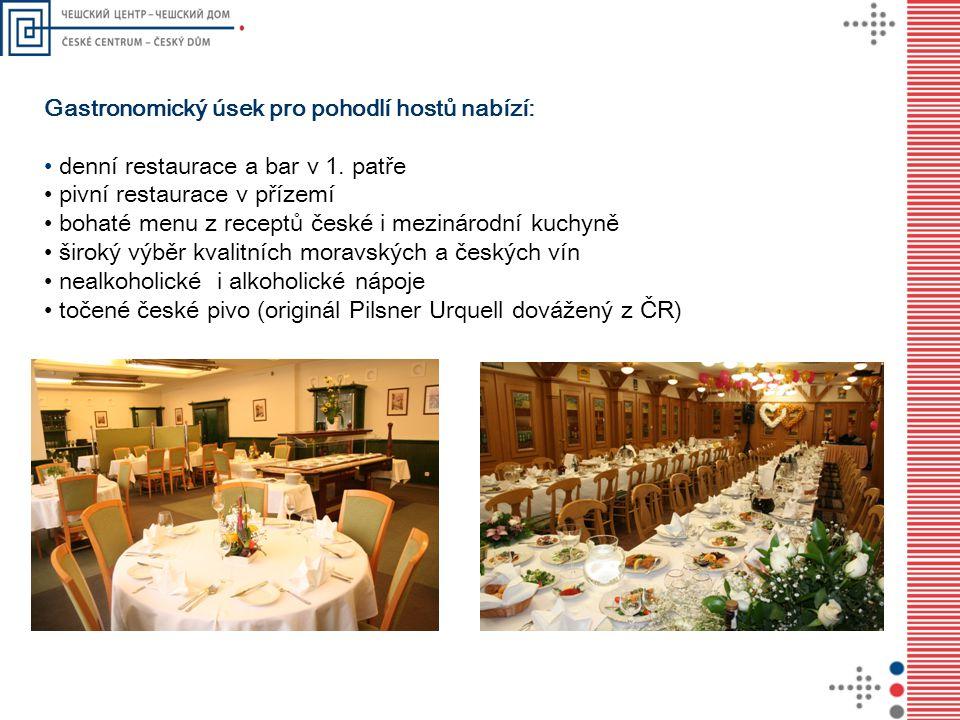 Gastronomický úsek pro pohodlí hostů nabízí: • denní restaurace a bar v 1. patře • pivní restaurace v přízemí • bohaté menu z receptů české i mezináro