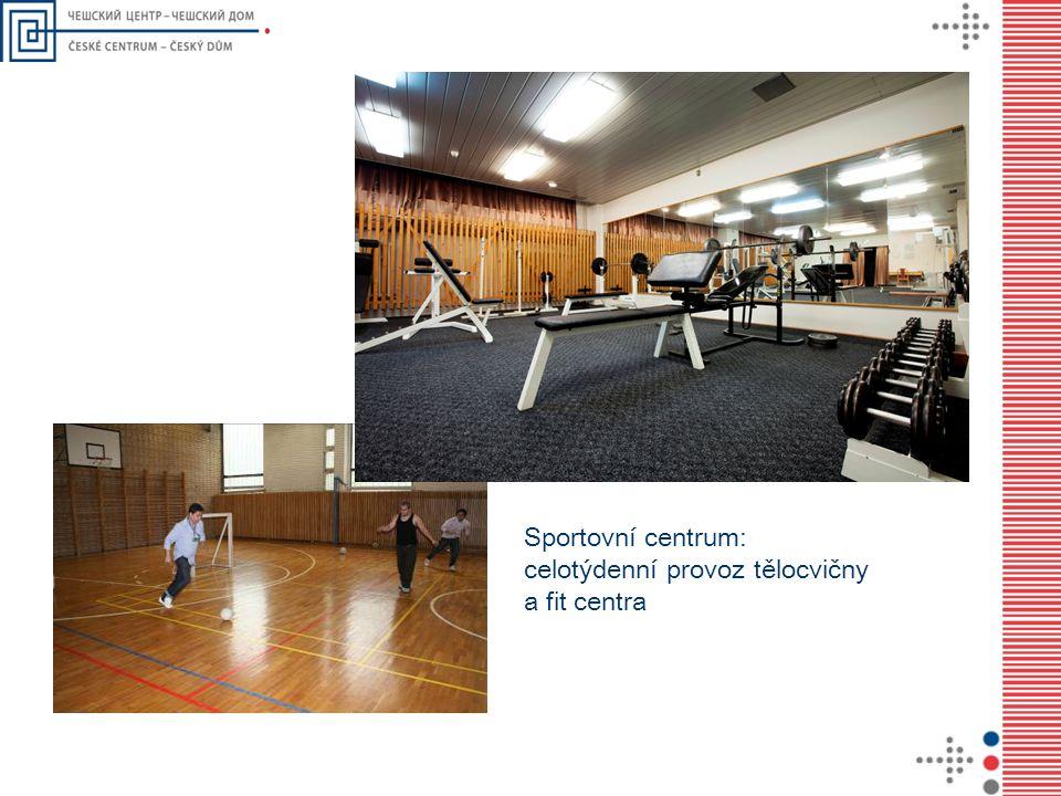 Sportovní centrum: celotýdenní provoz tělocvičny a fit centra