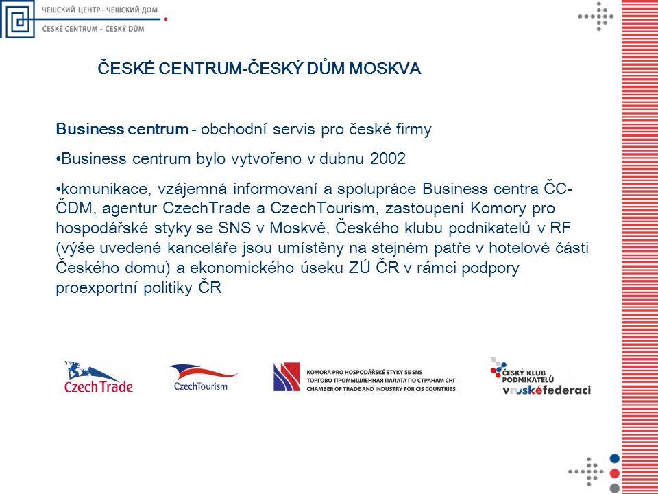 Business centrum - obchodní servis pro české firmy • Business centrum bylo vytvořeno v dubnu 2002 • komunikace, vzájemná informovaní a spolupráce Busi
