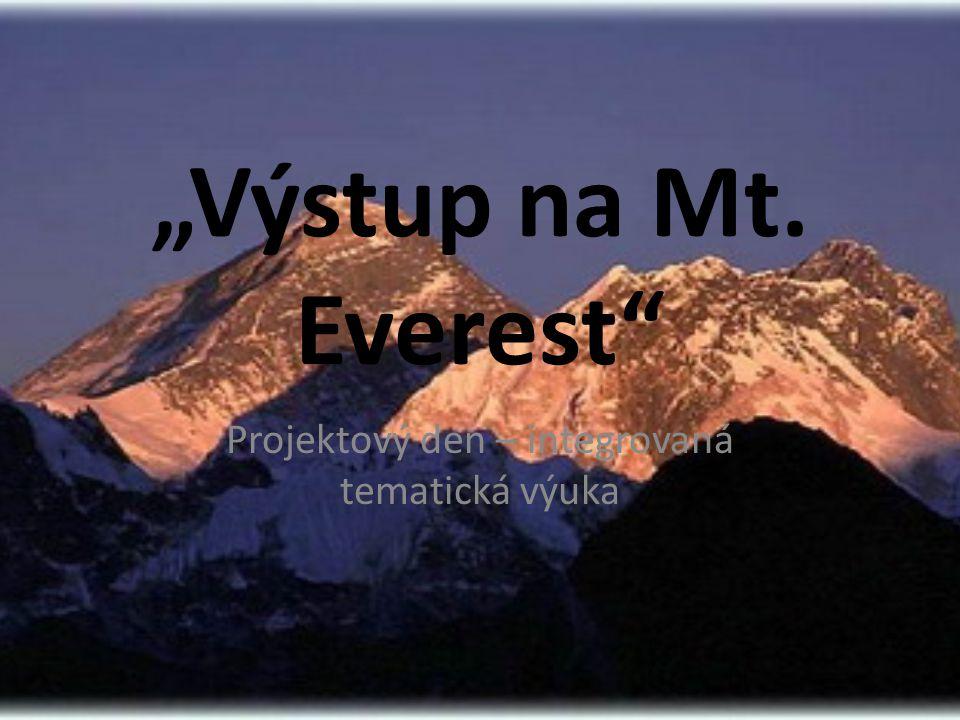 """""""Výstup na Mt. Everest"""" Projektový den – integrovaná tematická výuka"""