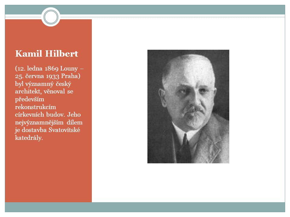 Kamil Hilbert (12.ledna 1869 Louny – 25.