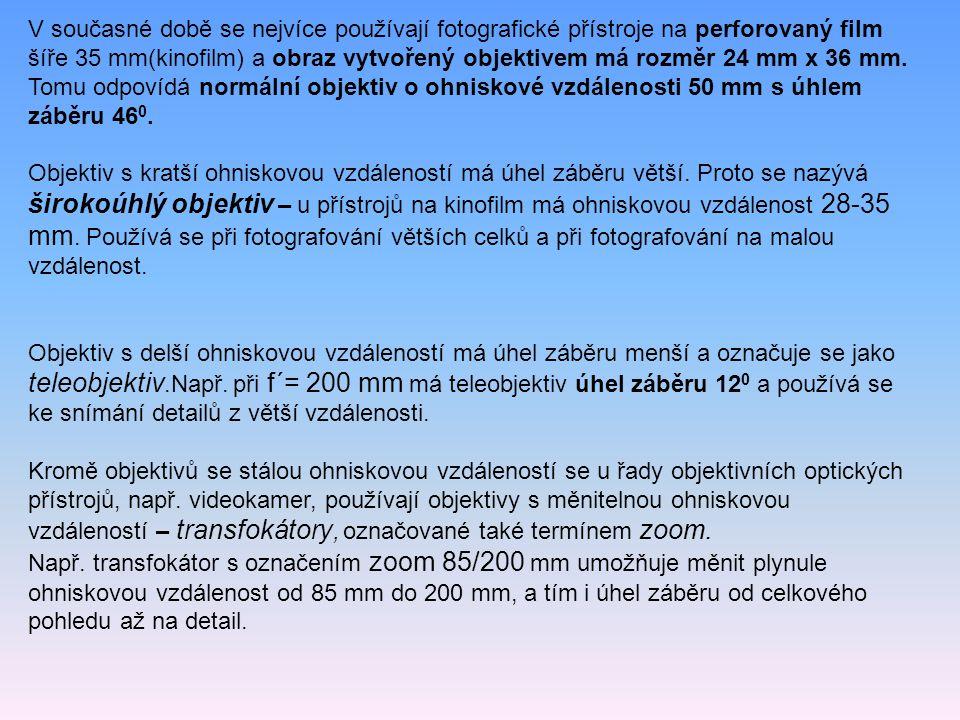 V současné době se nejvíce používají fotografické přístroje na perforovaný film šíře 35 mm(kinofilm) a obraz vytvořený objektivem má rozměr 24 mm x 36