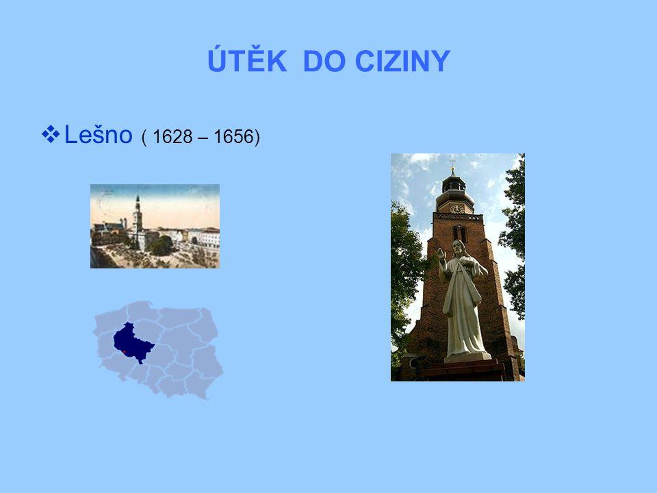 ÚTĚK DO CIZINY  Lešno ( 1628 – 1656)